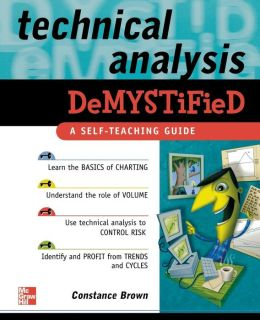 Technical Analysis: A Self-Teaching Guide