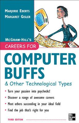 Careers for Computer Buffs and Other Technological Types