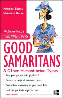 Careers for Good Samaritans and Other Humanitarian Types, 3rd edition