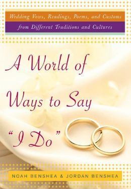 A World of Ways to Say I Do