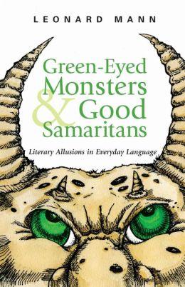Green-Eyed Monsters And Good Samaritans