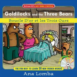 Goldilocks and the Three Bears (Boucle D or et les Trois Ours)