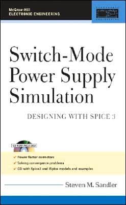 Switch-Mode Power Supply Simulation: Designing with SPICE 3: Designing with SPICE 3