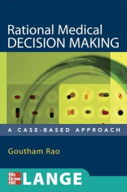 Rational Medical Decision Making
