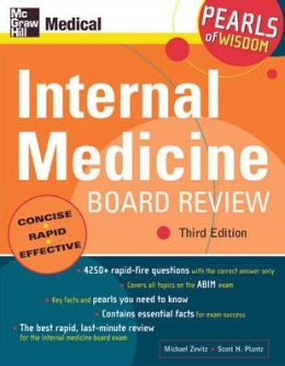 Internal Medicine Board Review: Pearls of Wisdom, Third Edition: Pearls of Wisdom