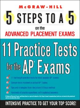 5 Steps to A 5: 11 Practice Subject Tests for the AP Exams