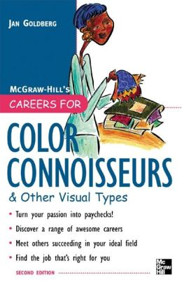Careers for Color Connoisseurs & Other Visual Types, Second edition