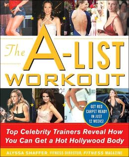 A-List Workout: Top Hollywood Trainers Reveal the Body-Shaping Secrets of Their Celebrity Clients