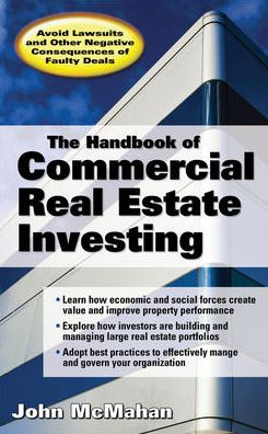 The Handbook of Commercial Real Estate Investing: State of the Art Standards for Investment Transactions, asset Management, and Financial Reporting