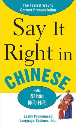 Say It Right in Chinese: The Easy Way to Pronounce Correctly!
