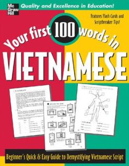 Vietnamese: A Quick and Easy Guide to Vietnamese Script