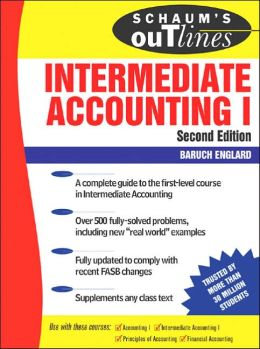 Schaum's Outline of Intermediate Accounting I