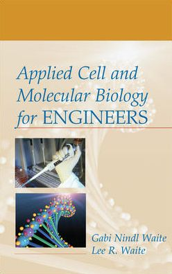 Applied Cell and Molecular Biology for Engineers