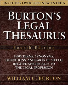 Burton's Legal Thesaurus, Fourth Edition