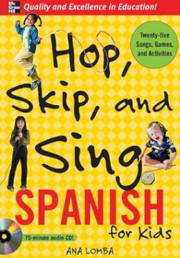 Hop, Skip, and Sing in Spanish