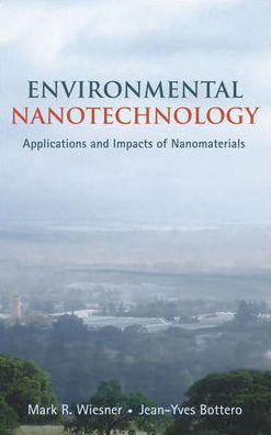 Environmental Nanotechnology: Applications and Impacts of Nanomaterials