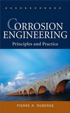 Corrosion Engineering: Principles and Practice