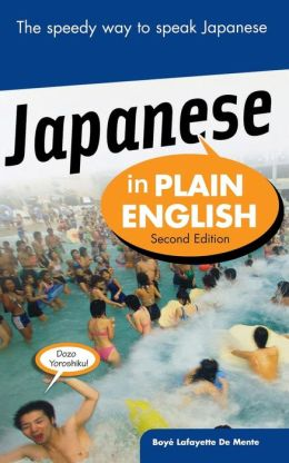 Japanese In Plain English, Second Edition