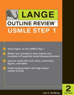 Lange Outline Review: USMLE Step 1, Second Edition