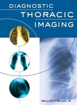 Diagnostic Thoracic Radiology