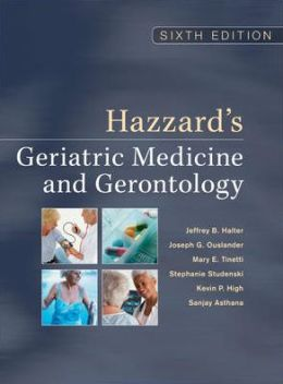 Hazzard's Geriatric Medicine & Gerontology, Sixth Edition