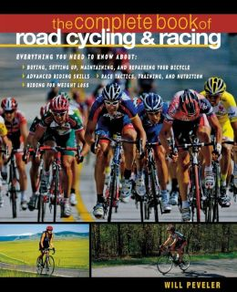 The Complete Book of Road Cycling and Road Racing