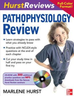 Hurst Reviews Pathophysiology Review
