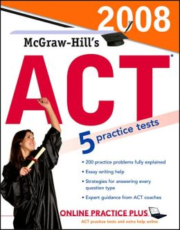 McGraw-Hill''s ACT 2008