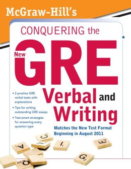 McGraw-Hill's Conquering the New GRE Verbal and Writing Kathy Zahler