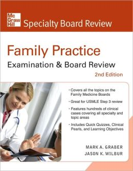 Family Practice Examination & Board Review, Second Edition