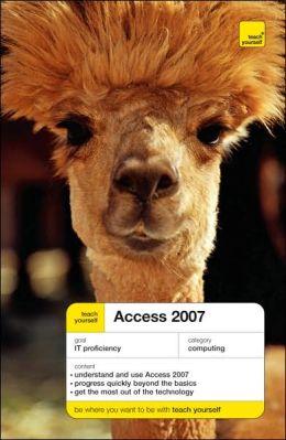 Teach Yourself Access 2007