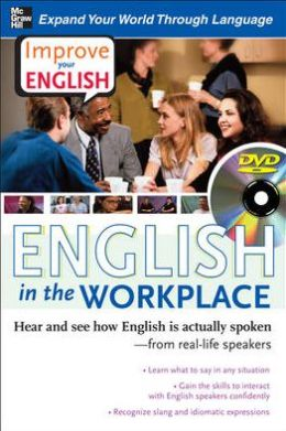 Improve Your English: English in the Workplace - Hear and See How English Is Actually Spoken - From Real-Life Speakers