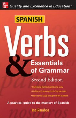 Spanish Verbs and Essentials of Grammar
