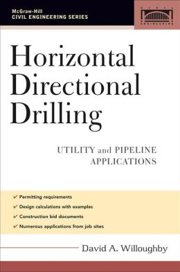 Horizontal Directional Drilling (HDD): Utility and Pipeline Applications