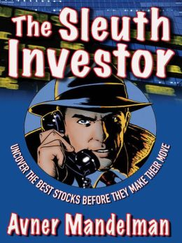The Sleuth Investor: Uncover the Best Stocks Before They make Their Move
