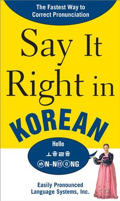 Say It Right in Korean: The Fastest Way to Correct Pronunciation