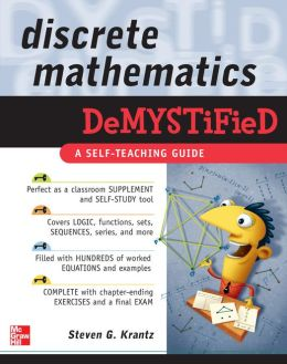 Discrete Mathematics DeMYSTiFied