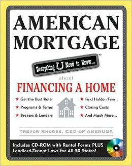 American Mortgage: Everything U Need to Know about Purchasing and Refinancing a Home