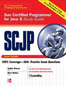 SCJP Sun Certified Programmer for Java 6 Study Guide: Exam 310-065