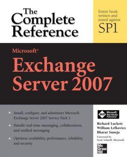 Microsoft Exchange Server 2007: The Complete Reference: The Complete Reference