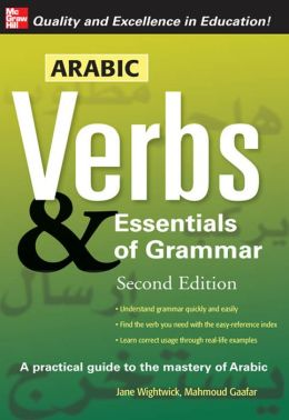 Arabic Verbs & Essentials of Grammar, 2E