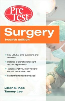 Surgery PreTest Self-Assessment & Review, Twelfth Edition