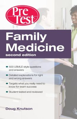 Family Medicine PreTest Self-Assessment & Review, Second Edition