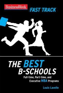 BusinessWeek Fast Track: The Best B-Schools