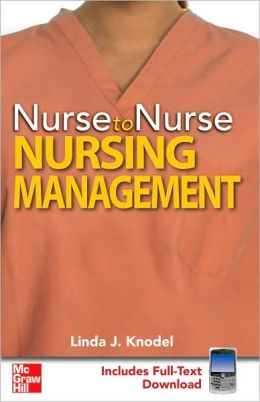 Nurse to Nurse Nursing Management