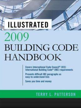 Illustrated 2009 Building Code Handbook