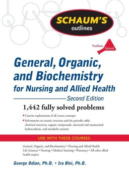 General, Organic, and Biochemistry for Nursing and Allied Health
