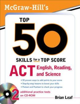 McGraw-Hill's Top 50 Skills ACT English, Reading, and Science
