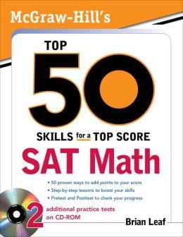 McGraw-Hill's Top 50 Skills for a Top Score: SAT Math: SAT Math