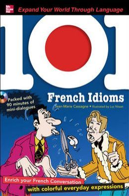 101 French Idioms with MP3 Disc